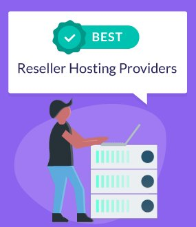 5 Best Reseller Hosting Providers in 2019: Time To Rethink?